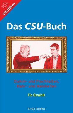 Das CSU-Buch von Osrainik,  Flo