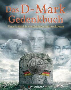 Das D-Mark Gedenkbuch von Wieke,  Thomas