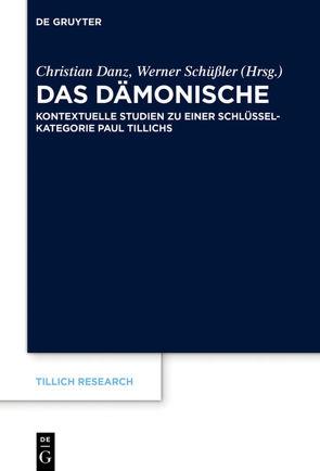 Das Dämonische von Danz,  Christian, Schüßler,  Werner