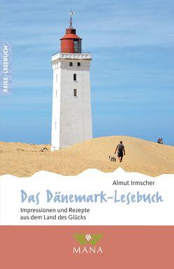Das Dänemark-Lesebuch von Irmscher,  Almut