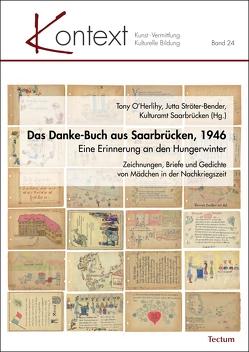Das Danke-Buch aus Saarbrücken, 1946 von O'Herlihy,  Tony, Saarbrücken,  Kulturamt, Ströter-Bender,  Jutta