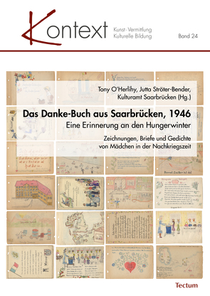 Das Danke-Buch aus Saarbrücken, 1946 von Kulturamt Saarbrücken, O'Herlihy,  Tony, Ströter-Bender,  Jutta