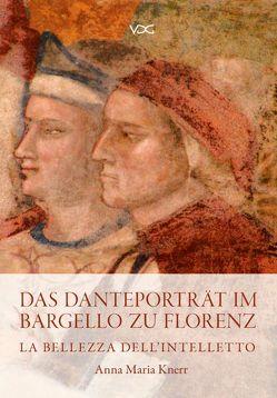 Das Danteporträt im Bargello zu Florenz von Knerr,  Anna Maria