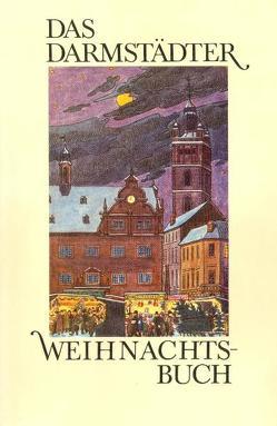 Das Darmstädter Weihnachtsbuch von Deppert,  Fritz