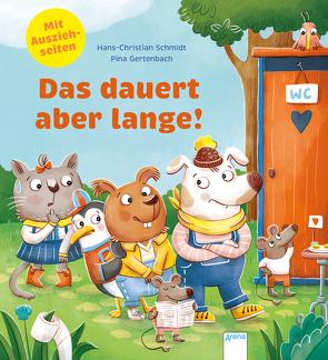 Das dauert aber lange! von Gertenbach,  Pina, Schmidt,  Hans-Christian