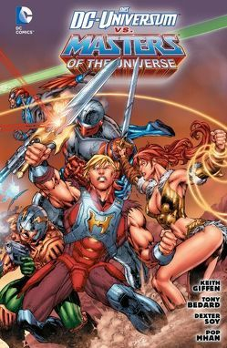 Das DC-Universum vs. Masters of the Universe von Bedard,  Tony, Giffen,  Keith
