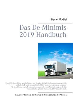 Das De-Minimis 2019 Handbuch von Giel,  Daniel M.