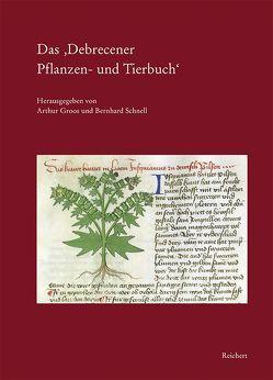 Das 'Debrecener Pflanzen- und Tierbuch' von Groos,  Arthur, Müller,  Irmgard, Polhill,  Marian, Schnell,  Bernhard