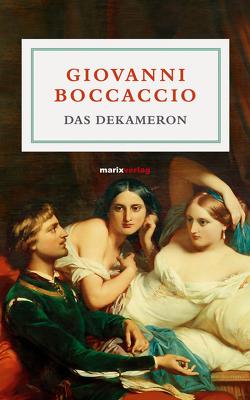 Das Dekameron von Boccaccio,  Giovanni