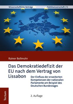 Das Demokratiedefizit der EU nach dem Vertrag von Lissabon von Bollmohr,  Rainer