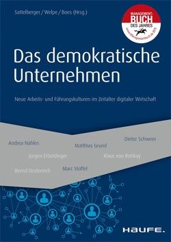 Das demokratische Unternehmen von Boes,  Andreas, Sattelberger,  Thomas, Welpe,  Isabell