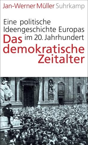 Das demokratische Zeitalter von Adrian,  Michael, Müller,  Jan-Werner