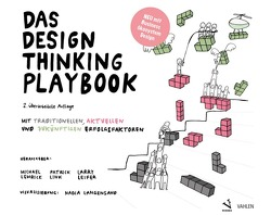 Das Design Thinking Playbook von Langensand,  Nadia, Leifer,  Larry, Lewrick,  Michael, Link,  Patrick