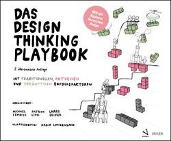 Das Design Thinking Playbook von Langensand,  Nadia, Leifer,  Larry, Lewrick,  Michael, Link,  Patrick