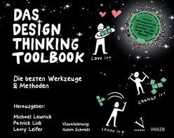 Das Design Thinking Toolbook von Leifer,  Larry, Lewrick,  Michael, Link,  Patrick