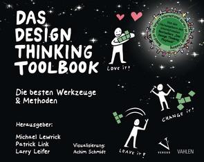 Das Design Thinking Toolbook von Leifer,  Larry, Lewrick,  Michael, Link,  Patrick, Schmidt,  Achim