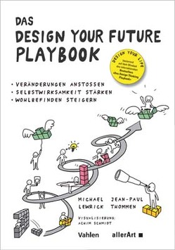 Das DESIGN YOUR FUTURE Playbook von Lewrick,  Michael, Thommen,  Jean-Paul