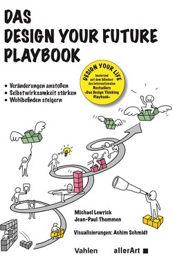 Das Design your Life Playbook von Lewrick,  Michael, Thommen,  Jean-Paul