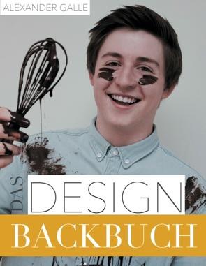 Das Designbackbuch von Galle,  Alexander