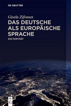 Das Deutsche als europäische Sprache von Zifonun,  Gisela