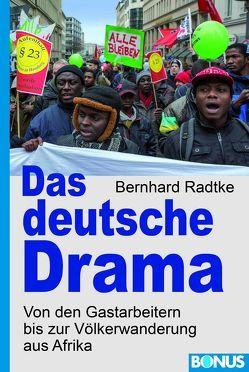 Das deutsche Drama von Radtke,  Bernhard