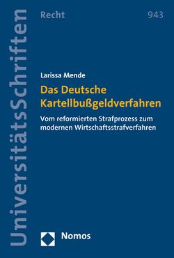 Das Deutsche Kartellbußgeldverfahren von Mende,  Larissa