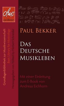 Das deutsche Musikleben (E-Book) von Bekker,  Paul