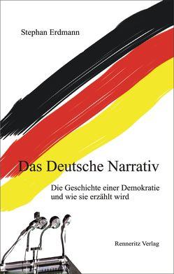 Das Deutsche Narrativ von Erdmann,  Stephan