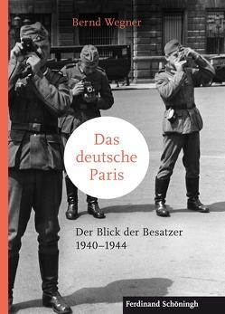 Das deutsche Paris von Wegner,  Bernd