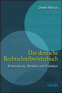 Das deutsche Rechtschreibwörterbuch von Nerius,  Dieter