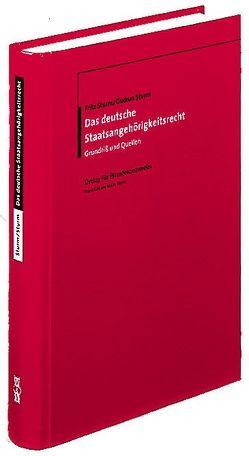 Das deutsche Staatsangehörigkeitsrecht von Sturm,  Fritz, Sturm,  Gudrun