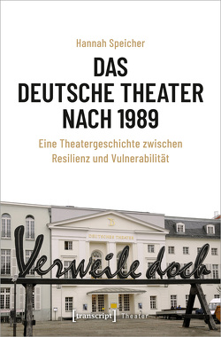 Das Deutsche Theater nach 1989 von Speicher,  Hannah