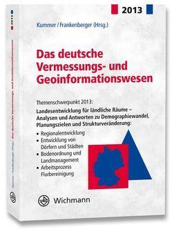 Das deutsche Vermessungs- und Geoinformationswesen 2013 von Frankenberger,  Josef, Kummer,  Klaus