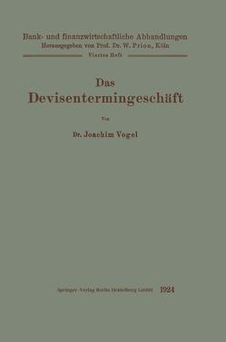 Das Devisentermingeschäft von Vogel,  Joachim