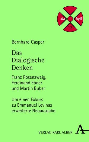 Das Dialogische Denken von Casper,  Bernhard