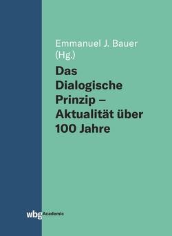 Das Dialogische Prinzip von Bauer,  Emmanuel J.
