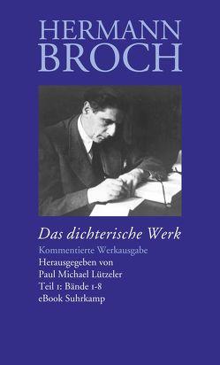 Das dichterische Werk von Broch,  Hermann, Lützeler,  Paul-Michael