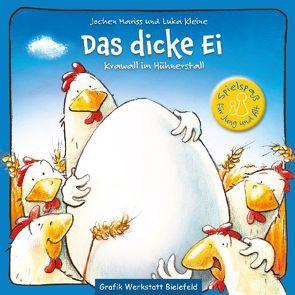 Das dicke Ei von Blinde,  Inga Maria, Kleine,  Luka, Mariss,  Jochen
