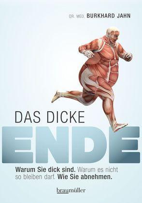 Das dicke Ende von Jahn,  Burkhard