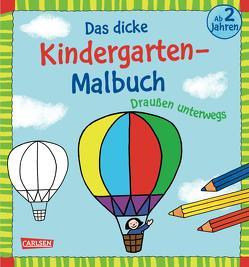 Das dicke Kindergarten-Malbuch: Draußen unterwegs von Mensing,  Katja