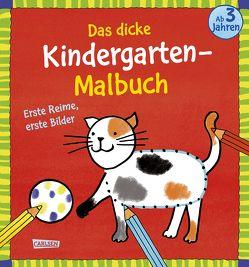 Das dicke Kindergarten-Malbuch: Erste Reime, erste Bilder von Mensing,  Katja, Sörensen,  Imke