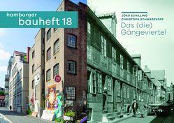 Das (die) Gängeviertel von Schilling,  Jörg, Schwarzkopf,  Christoph