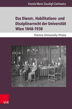 Das Dienst-, Habilitations- und Disziplinarrecht der Universität Wien 1848–1938 von Fassmann,  Heinz
