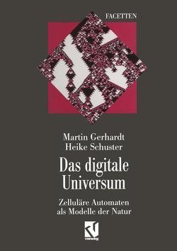 Das digitale Universum von Gerhardt,  Martin, Schuster,  Heike