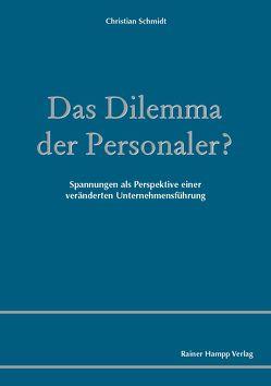 Das Dilemma der Personaler? von Schmidt,  Christian