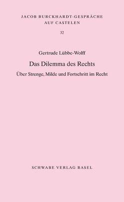 Das Dilemma des Rechts von Gertrude,  Lübbe-Wolff