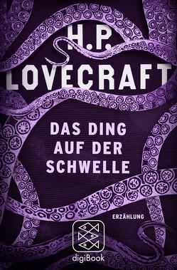 Das Ding auf der Schwelle von Fliedner,  Andreas, Lovecraft,  H. P.