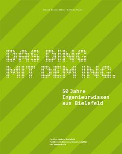 Das Ding mit dem Ing. von Bauer,  Martina, Büschenfeld,  Jürgen
