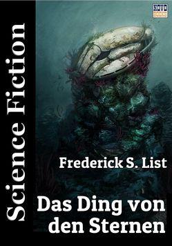 Das Ding von den Sternen von Lee-Altrichter,  Carola, List,  Frederick S., Marina