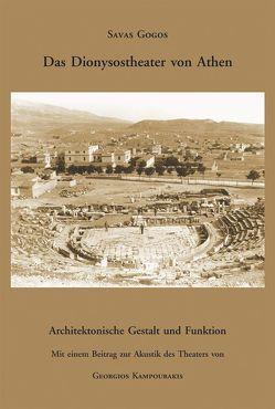 Das Dionysostheater von Athen von Gogos,  Savas, Kampourakis,  Georgios